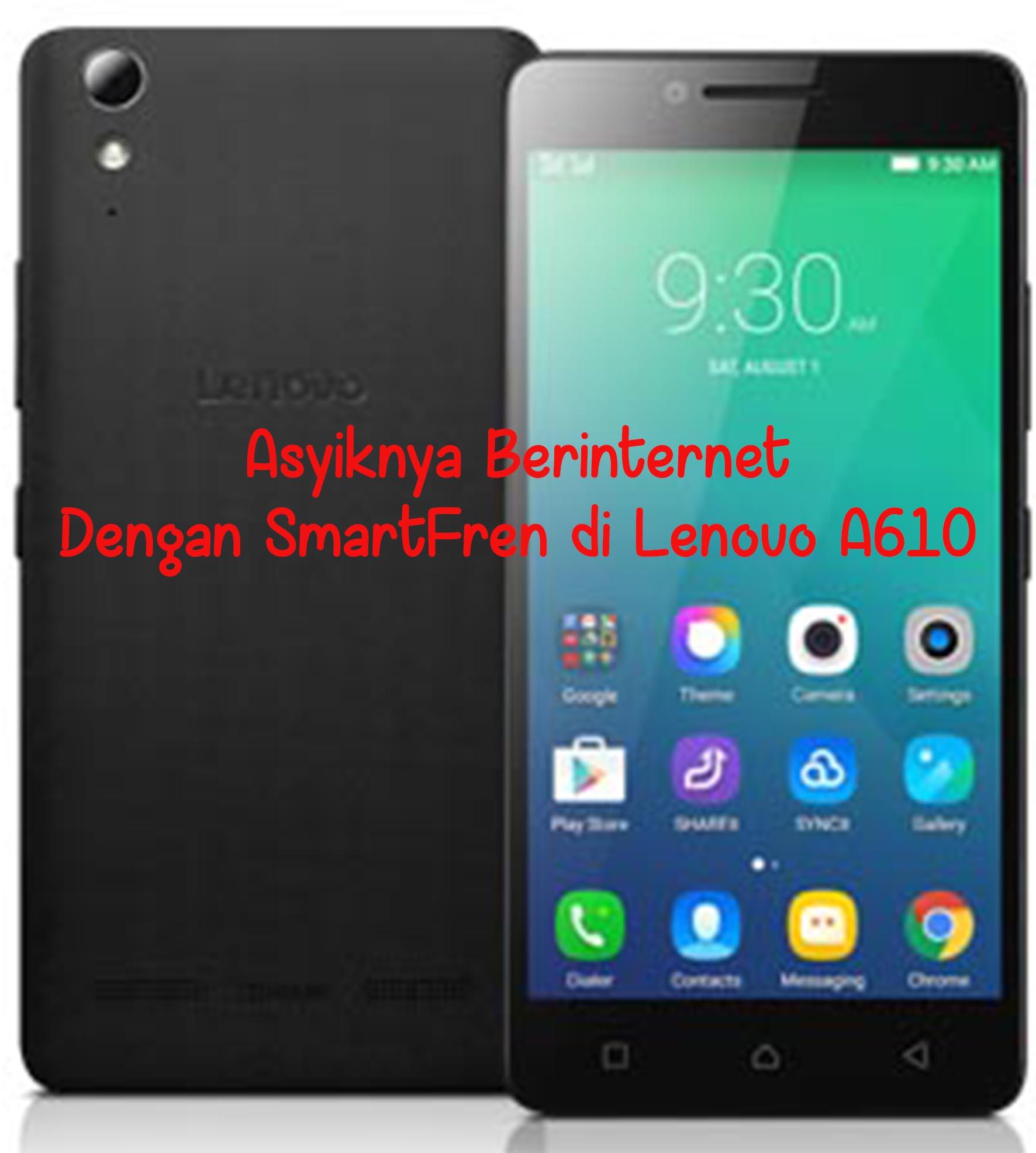 SmartFren Lenovo A610