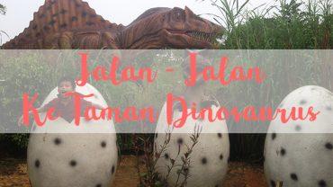 jalan-jalan-ke-taman-dinosaurus