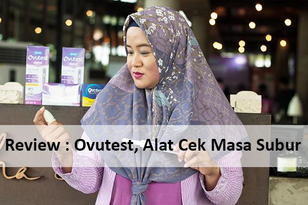 Review : Ovutest, Alat Cek Masa Subur