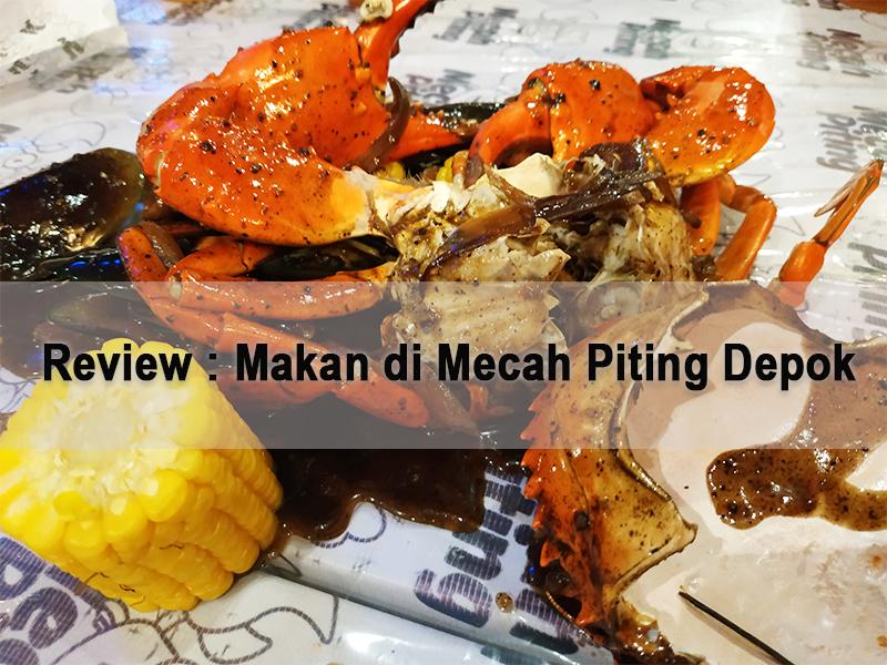 Review : Makan di Mecah Piting Depok