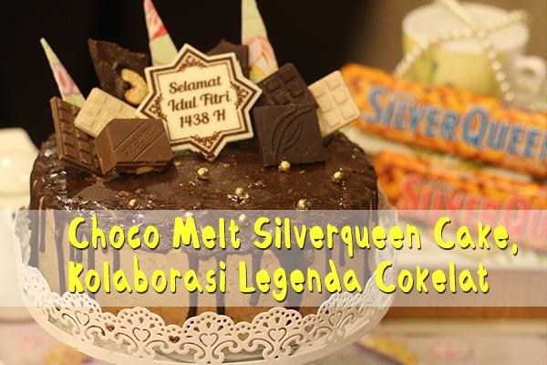Choco Melt Silverqueen Cake, Kolaborasi Legenda Cokelat