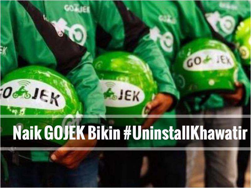 Naik GOJEK Bikin #UninstallKhawatir